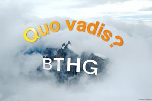 """""""Quo vadis? BTHG"""""""